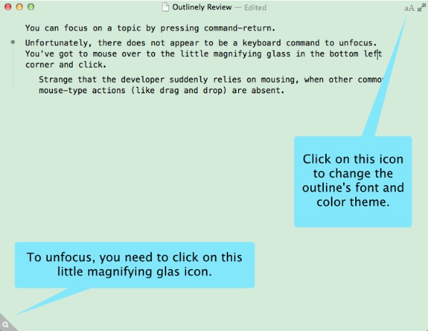 With Outlinely you can focus in on one topic. You can also change the font, the font size, and the color theme.
