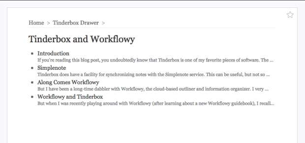Workflowy is an adept, universally accessible outliner.